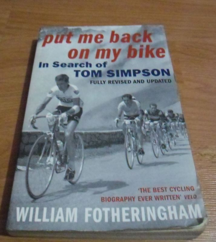 Cycling-related gift ideas: Put Me Back On My Bike, In Search Of Tom Simpson - by William Fotheringham